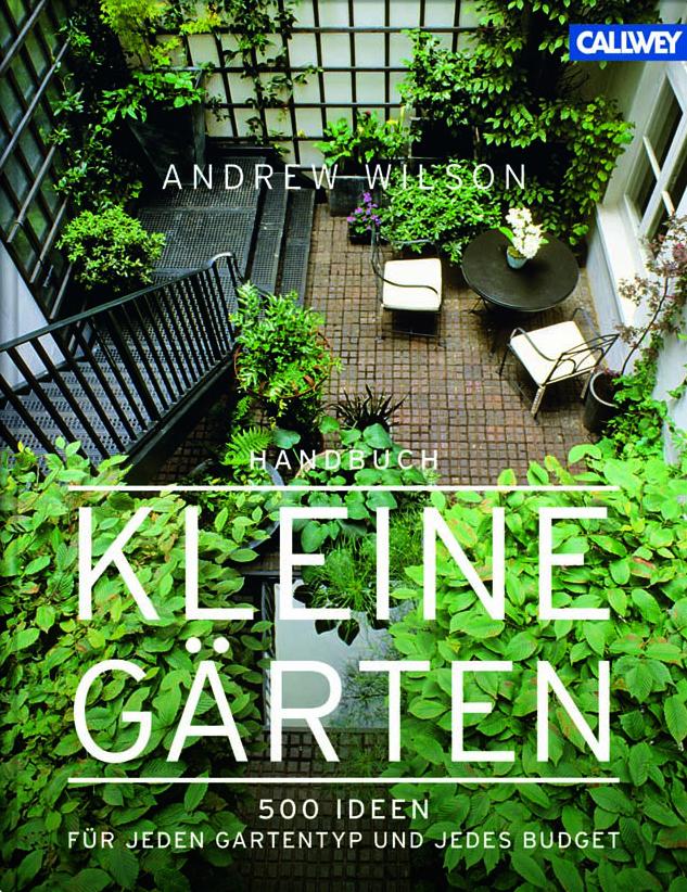 Buchtipp: Kleine Gärten – Andrew Wilson
