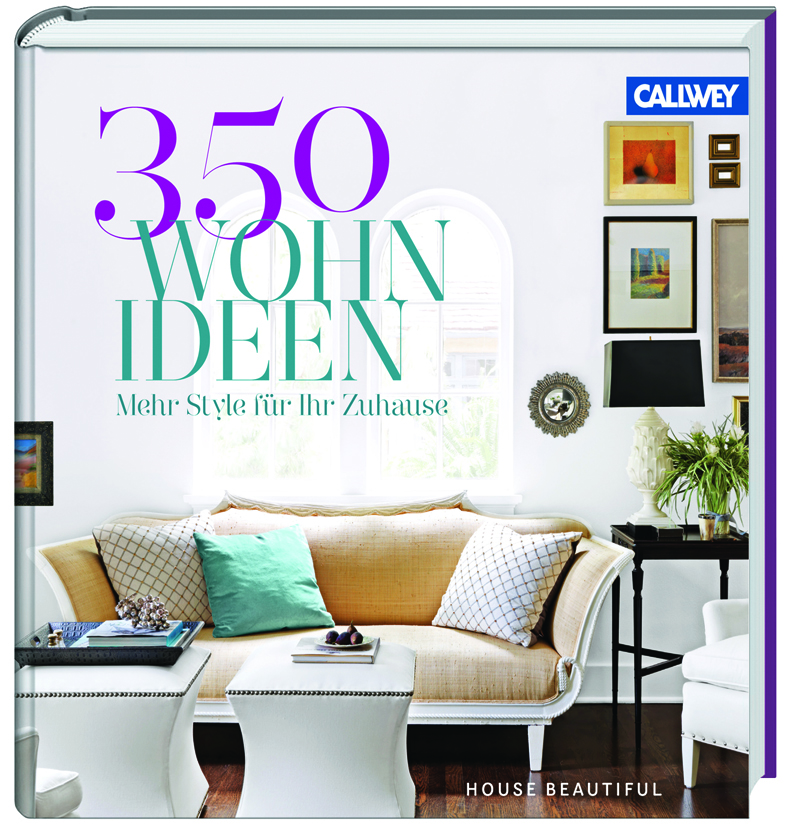 Buchtipp: 350 Wohnideen – House Beautiful